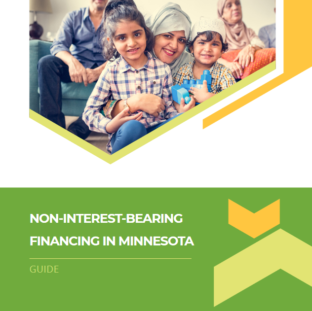 The cover image from the report from the Minnesota Homeownership Center, Non-Interest Bearing Financing in Minnesota Guide. The guide features a photo of a multi-generational Muslim family.
